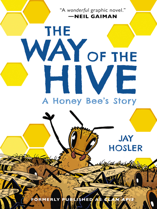 Title details for The Way of the Hive by Jay Hosler - Available