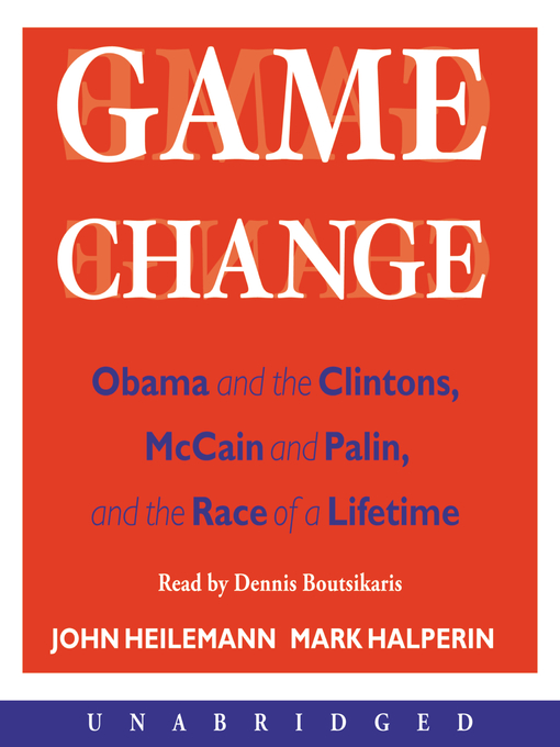 Title details for Game Change by John Heilemann - Wait list