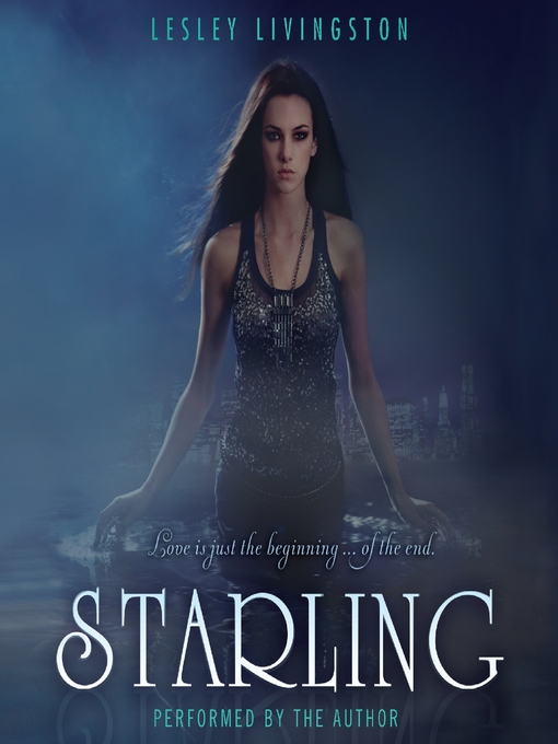 Title details for Starling by Lesley Livingston - Wait list