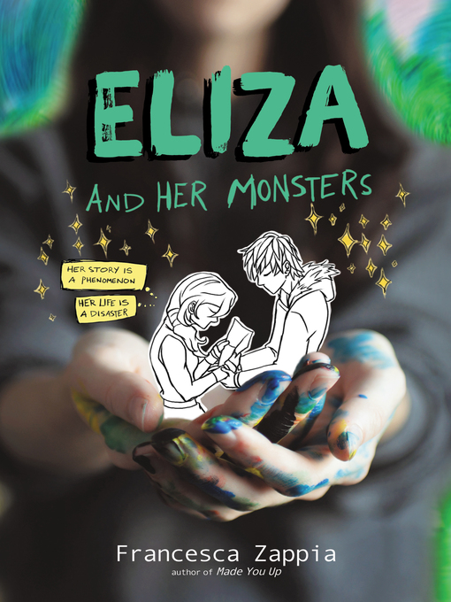 Title details for Eliza and Her Monsters by Francesca Zappia - Wait list