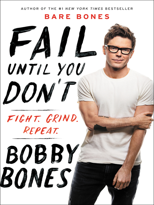 Title details for Fail Until You Don't by Bobby Bones - Available