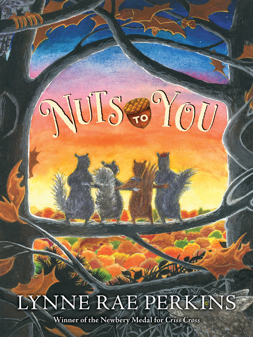Title details for Nuts to You by Lynne Rae Perkins - Available