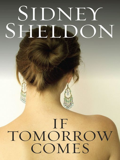 Title details for If Tomorrow Comes by Sidney Sheldon - Available