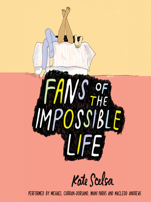 Title details for Fans of the Impossible Life by Kate Scelsa - Available