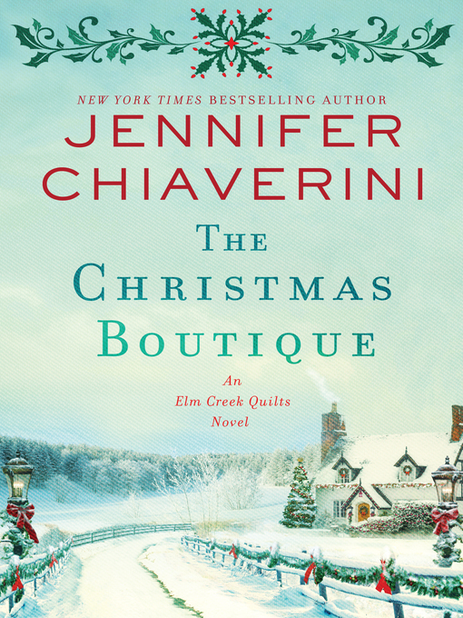 Title details for The Christmas Boutique by Jennifer Chiaverini - Wait list