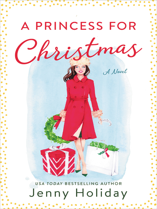 Title details for A Princess for Christmas by Jenny Holiday - Available
