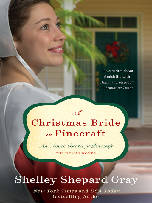 Title details for A Christmas Bride in Pinecraft by Shelley Shepard Gray - Available