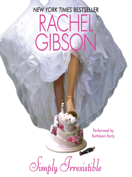 Title details for Simply Irresistible by Rachel Gibson - Available