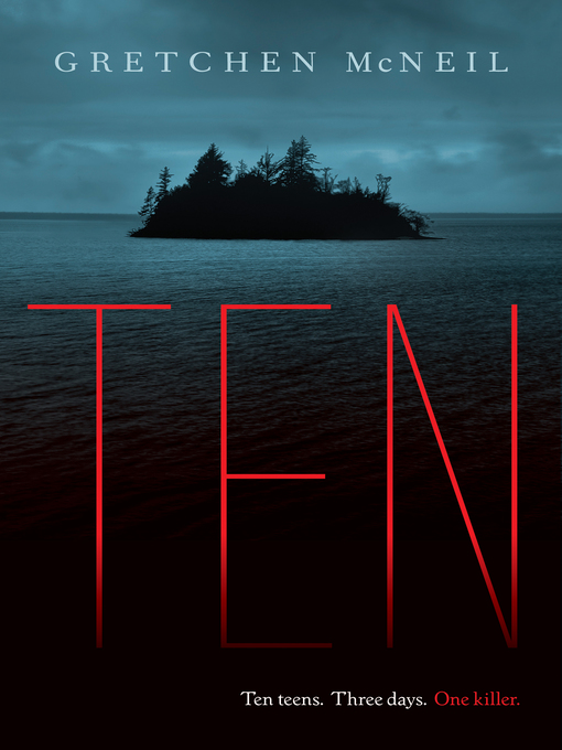 Title details for Ten by Gretchen McNeil - Available