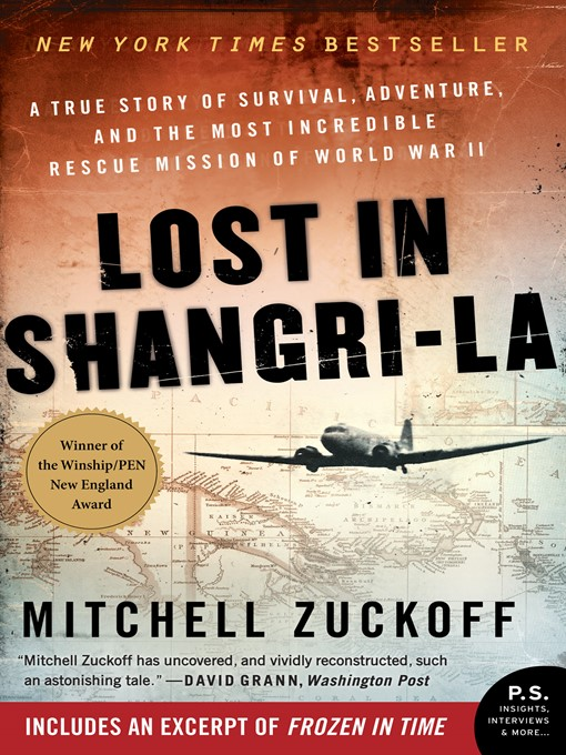 Title details for Lost in Shangri-La by Mitchell Zuckoff - Available