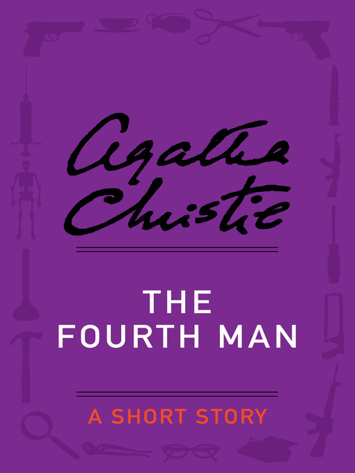 Title details for The Fourth Man by Agatha Christie - Wait list