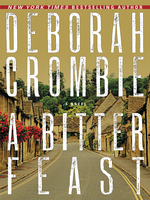 Title details for A Bitter Feast by Deborah Crombie - Available
