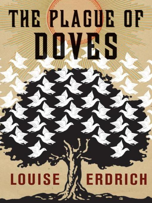 Title details for The Plague of Doves by Louise Erdrich - Wait list