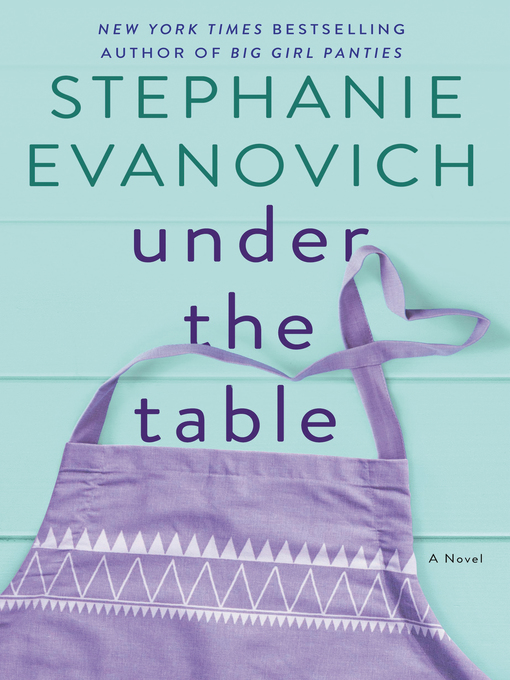 Title details for Under the Table by Stephanie Evanovich - Wait list