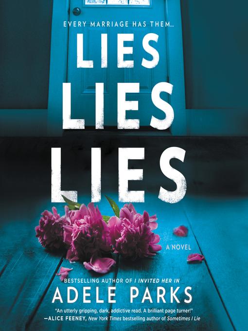 Title details for Lies, Lies, Lies by Adele Parks - Wait list