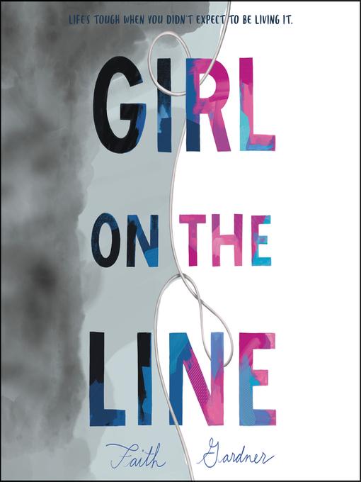 Title details for Girl on the Line by Faith Gardner - Wait list