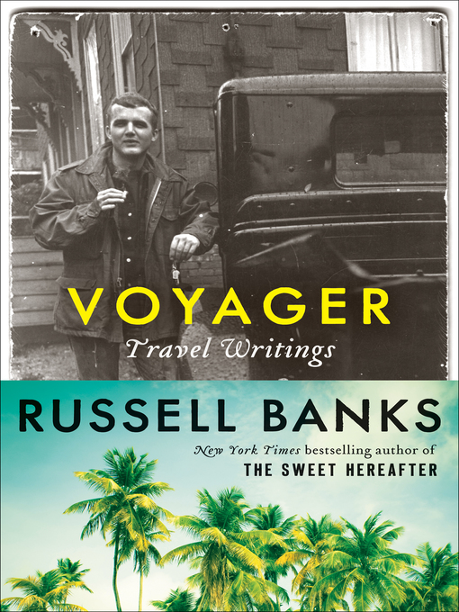 Title details for Voyager by Russell Banks - Wait list