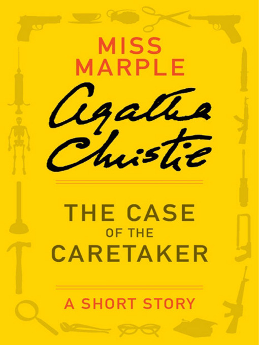 Title details for The Case of the Caretaker by Agatha Christie - Available