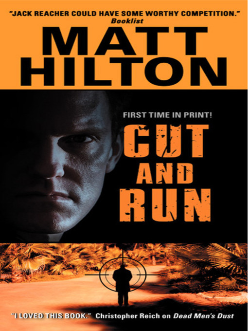 Title details for Cut and Run by Matt Hilton - Available
