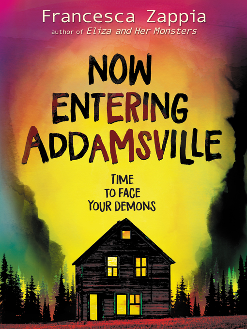 Title details for Now Entering Addamsville by Francesca Zappia - Available
