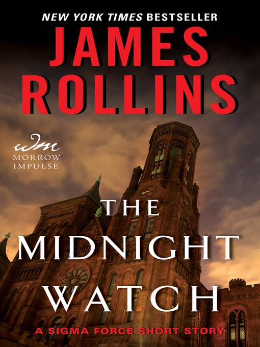 Title details for The Midnight Watch by James Rollins - Available