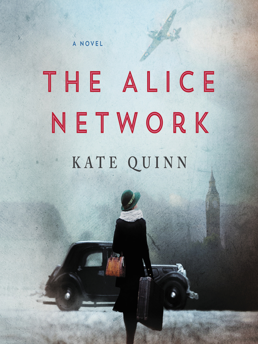 Title details for The Alice Network by Kate Quinn - Wait list