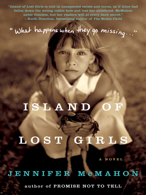 Title details for Island of Lost Girls by Jennifer McMahon - Available