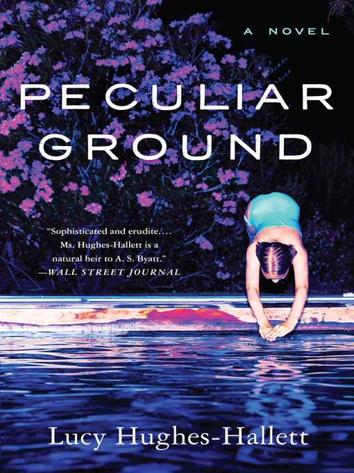 Title details for Peculiar Ground by Lucy Hughes-Hallett - Available