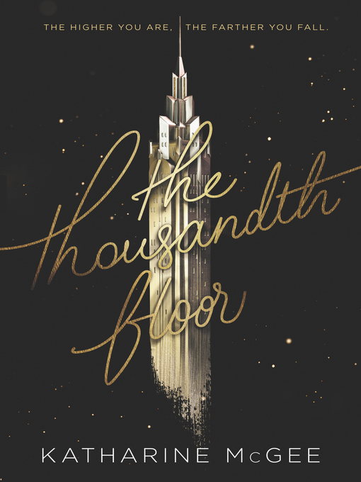 Title details for The Thousandth Floor by Katharine McGee - Wait list