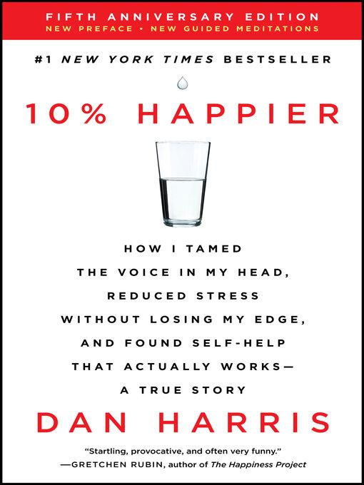 Title details for 10% Happier by Dan Harris - Wait list