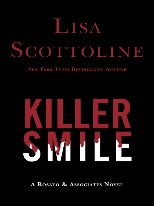 Title details for Killer Smile by Lisa Scottoline - Available