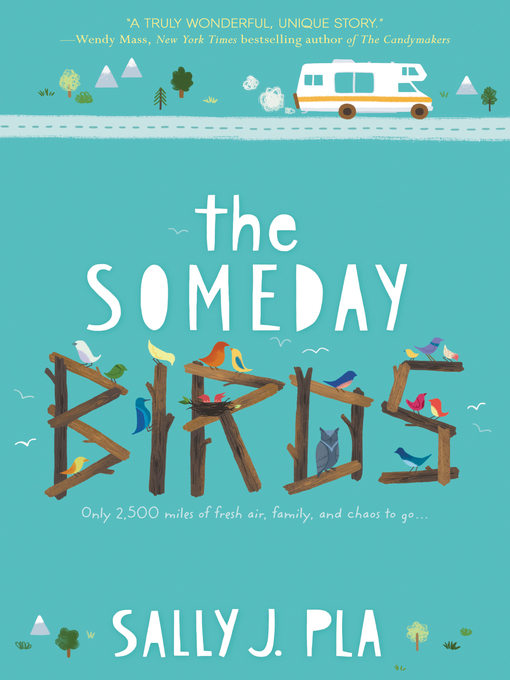 Title details for The Someday Birds by Sally J. Pla - Wait list