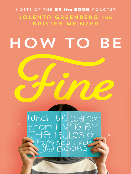 Title details for How to Be Fine by Jolenta Greenberg - Available