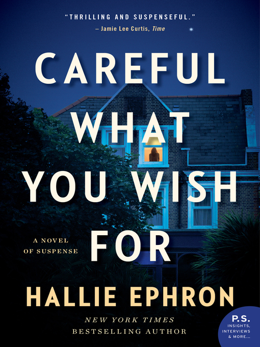 Title details for Careful What You Wish For by Hallie Ephron - Wait list