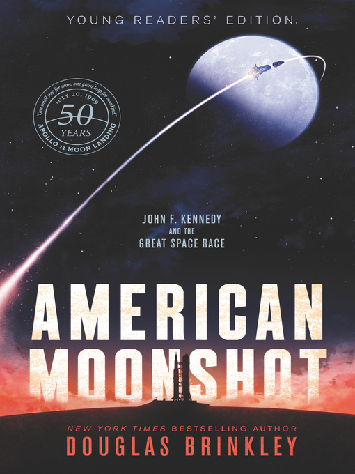 Title details for American Moonshot Young Readers' Edition by Douglas Brinkley - Available