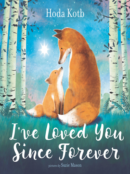 Title details for I've Loved You Since Forever by Hoda Kotb - Available