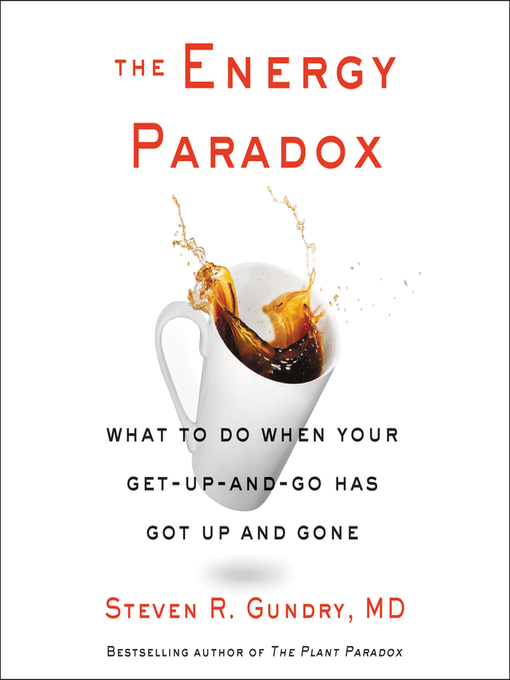 Title details for The Energy Paradox by Steven R. Gundry, MD - Wait list