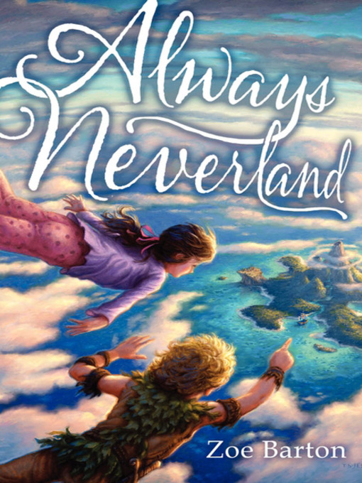 Title details for Always Neverland by Zoe Barton - Available
