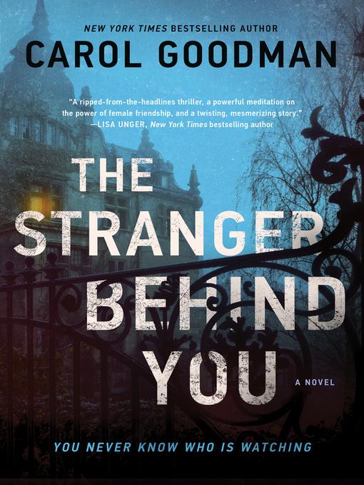 Title details for The Stranger Behind You by Carol Goodman - Wait list