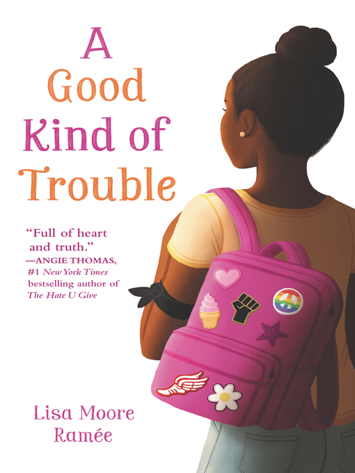 Title details for A Good Kind of Trouble by Lisa Moore Ramée - Available
