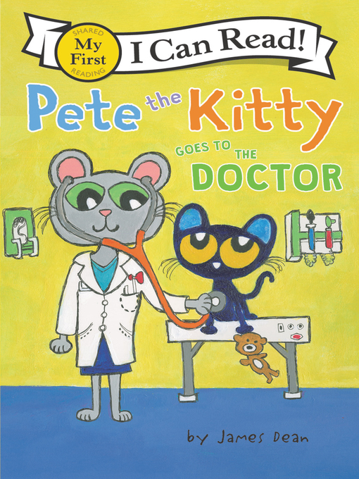Title details for Pete the Kitty Goes to the Doctor by James Dean - Wait list