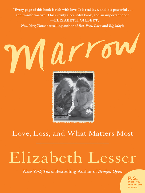 Title details for Marrow by Elizabeth Lesser - Available