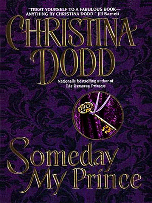 Title details for Someday My Prince by Christina Dodd - Available