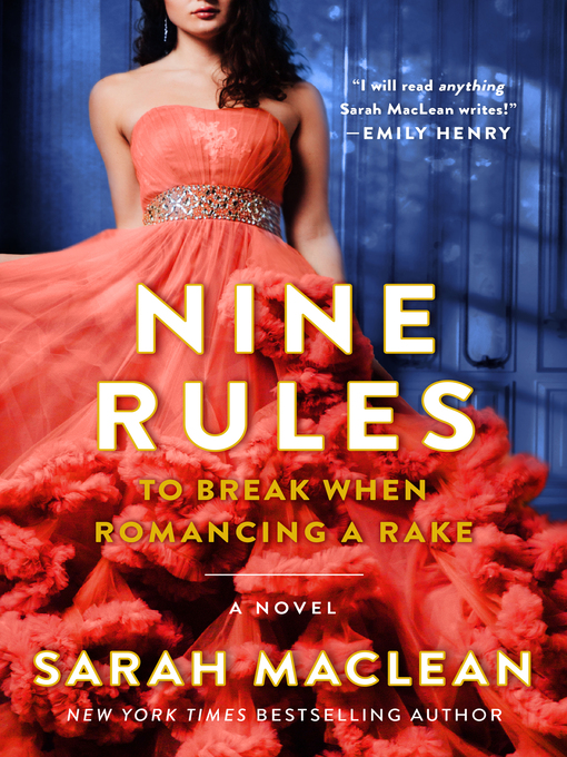 Title details for Nine Rules to Break When Romancing a Rake by Sarah MacLean - Wait list