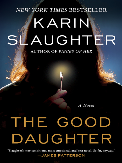 Title details for The Good Daughter by Karin Slaughter - Available