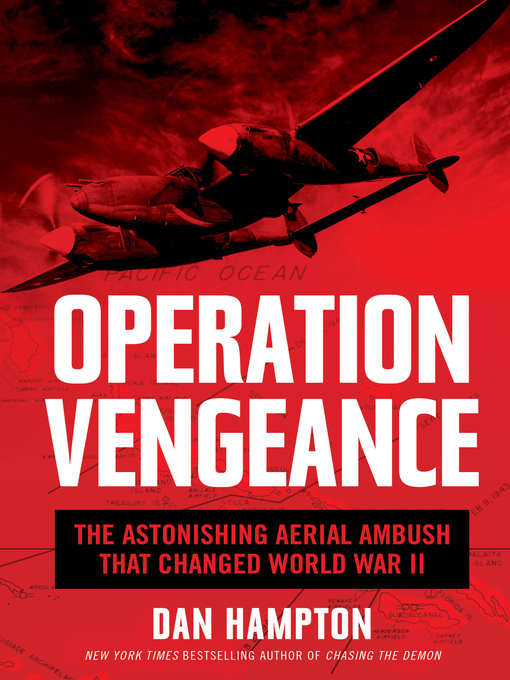 Title details for Operation Vengeance by Dan Hampton - Available