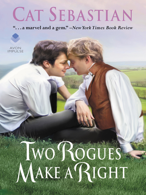 Title details for Two Rogues Make a Right by Cat Sebastian - Wait list