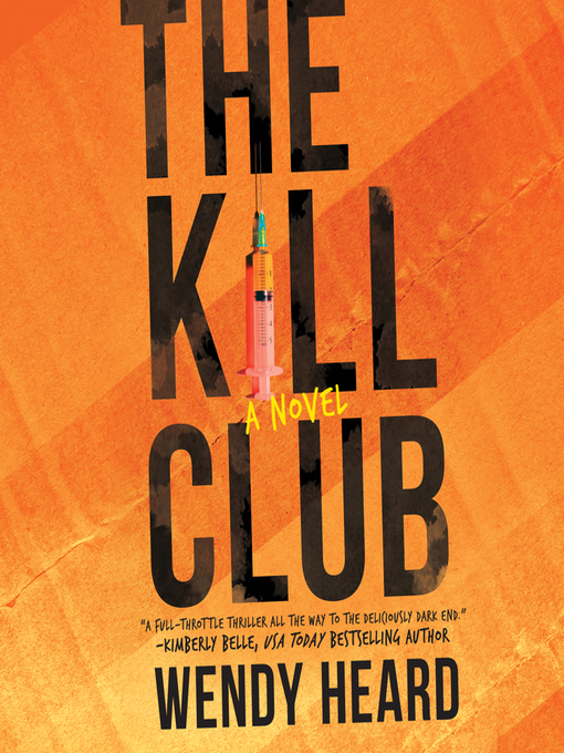 Title details for The Kill Club by Wendy Heard - Wait list
