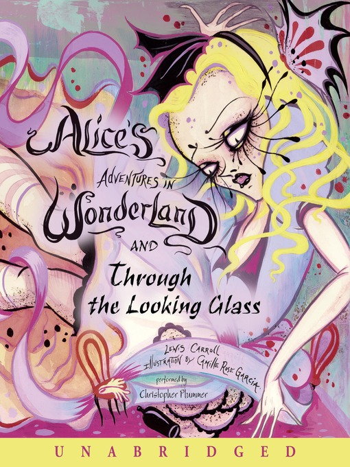 Title details for Alice's Adventures in Wonderland and Through the Looking Glass by Lewis Carroll - Available