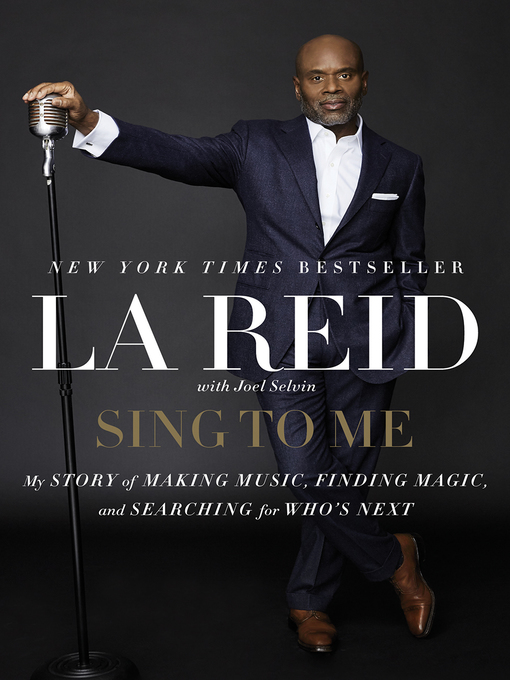 Title details for Sing to Me by LA Reid - Available